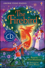The firebird. Con CD Audio