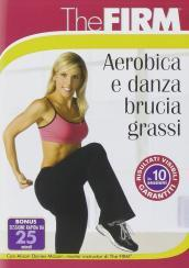 The firm - Aerobica e danza brucia grassi (DVD)