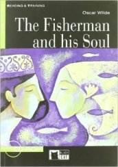 The fisherman and his soul Livello 1 (A1). Con CD-ROM