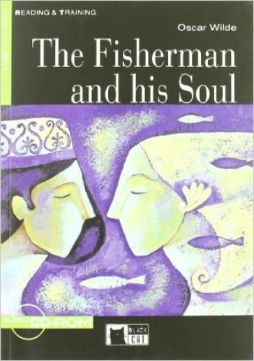 The fisherman and his soul Livello 1 (A1). Con CD-ROM - Oscar Wilde |