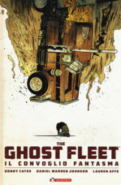 The ghost fleet. Il convoglio fantasma