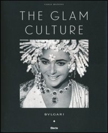 The glam culture - Carlo Mazzoni |
