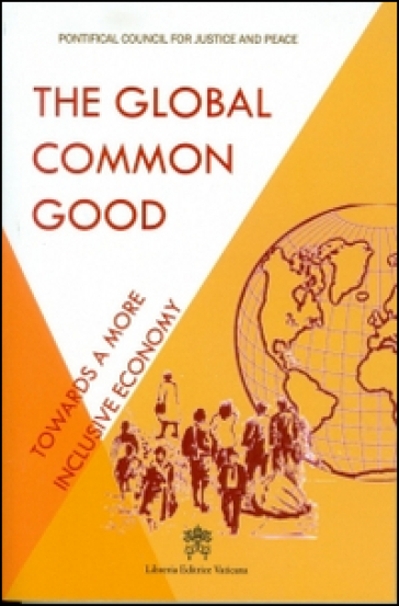 The global common god. Towards a more inclusive economy
