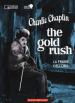 The gold rush-La febbre dell oro. 2 DVD. Con Libro in brossura