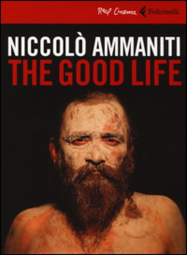 The good life. DVD. Con libro - Niccolò Ammaniti   Thecosgala.com