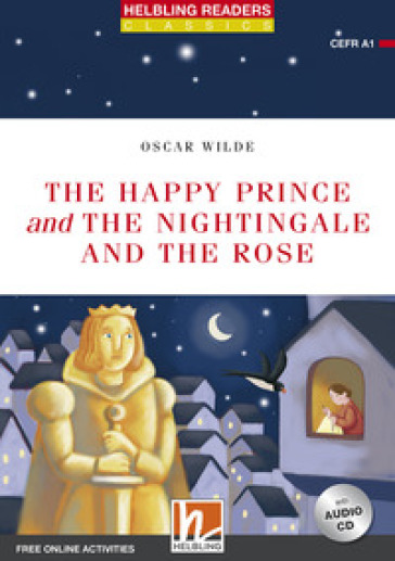 The happy prince & the nightingale and the rose. Readers red Series. Con CD-Audio - Oscar Wilde |