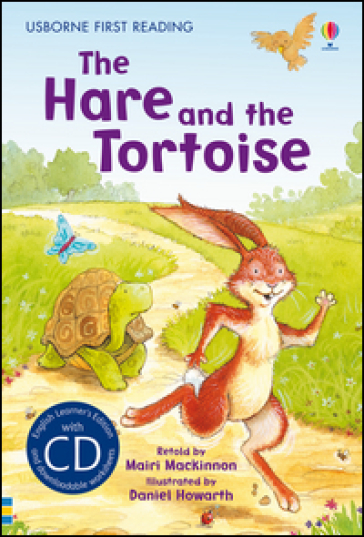 The hare and the tortoise. Con CD Audio