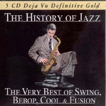The history of jazz: the very best of sw