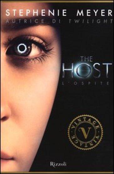 The host - Stephenie Meyer | Rochesterscifianimecon.com