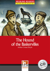 The hound of Baskervilles. Con CD Audio