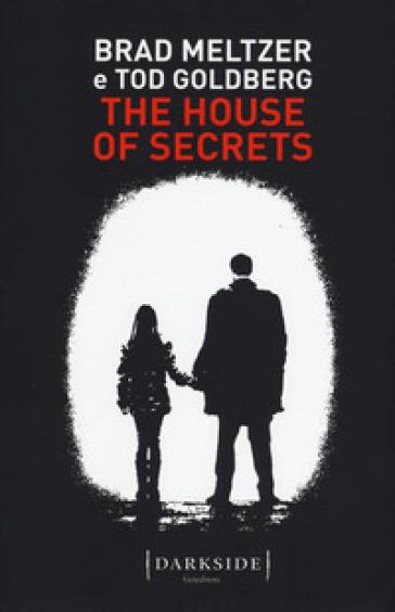 The house of secrets. Ediz. italiana - Brad Meltzer |