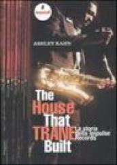 The house that Trane built. La storia della Impulse Records