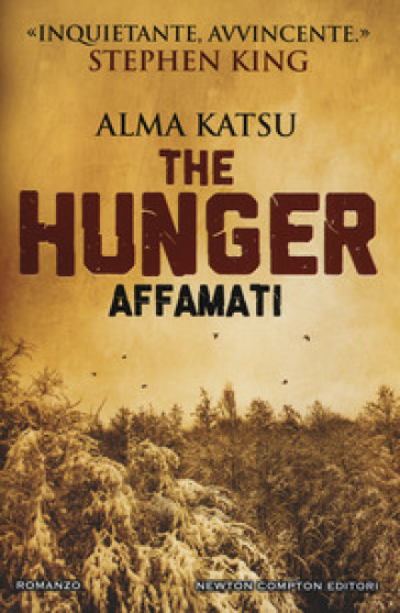 The hunger. Affamati - Alma Katsu   Rochesterscifianimecon.com