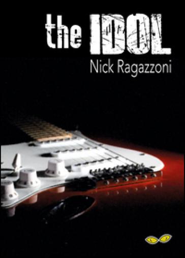 The idol - Nick Ragazzoni   Kritjur.org