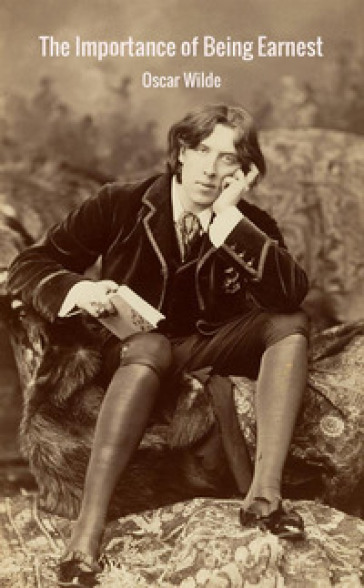 The importance of being Earnest - Oscar Wilde | Thecosgala.com