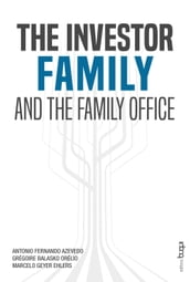 The investor family and the family office
