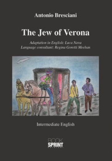 The jew of Verona - Antonio Bresciani |