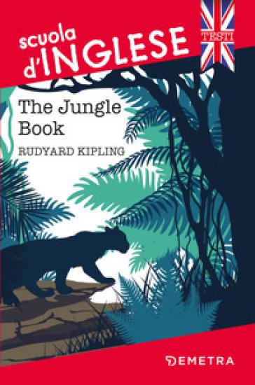The jungle book - Joseph Rudyard Kipling | Ericsfund.org