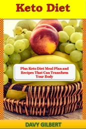 The keto diet transform your body