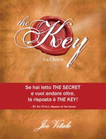 The key. La chiave - Joe Vitale |