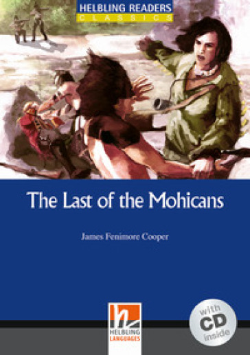 The last of the Mohicans. Con CD Audio