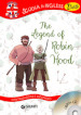 The legend of Robin Hood. Con traduzione e dizionario. Con CD Audio
