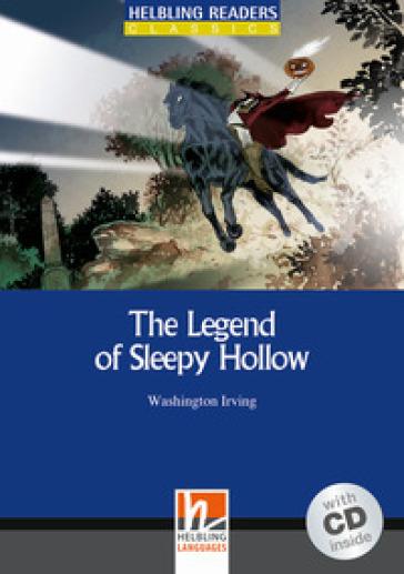 The legend of Sleepy Hollow. Livello 4 (A2-B1). Con CD Audio - Washington Irving  