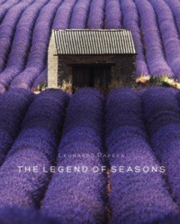 The legend of seasons. Ediz. illustrata - Leonardo Papèra |