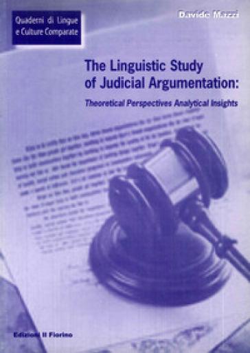 The linguistic study of judicial argumentation - Davide Mazzi |