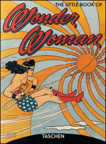 The little book of Wonder Woman. Ediz. italiana, spagnola e portoghese - Paul Levitz pdf epub