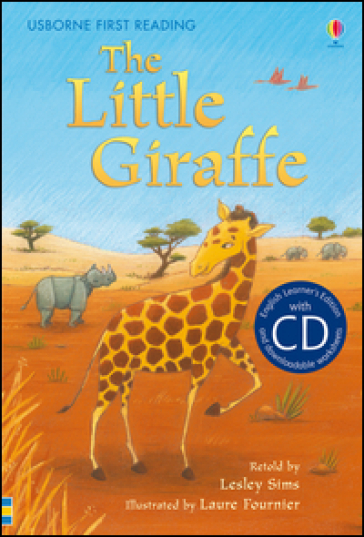 The little giraffe. Con CD Audio