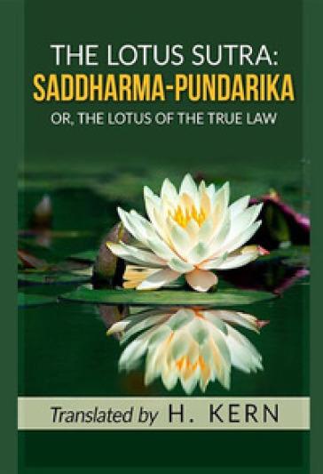 The lotus sutra: saddharma pundarika - H. Kern  