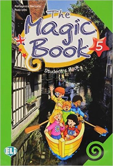 The magic book. Per la 5ª classe elementare