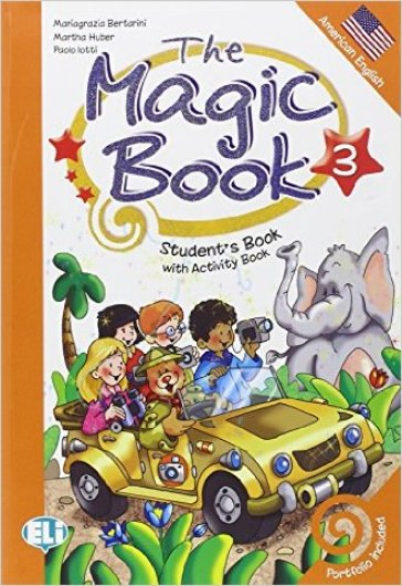 The magic book. Per la Scuola elementare