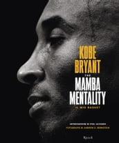 The mamba mentality. Il mio basket