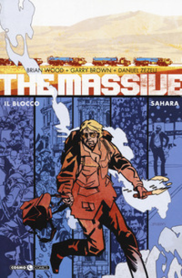 The massive. 4: Il blocco-Sahara - Brian Wood | Ericsfund.org