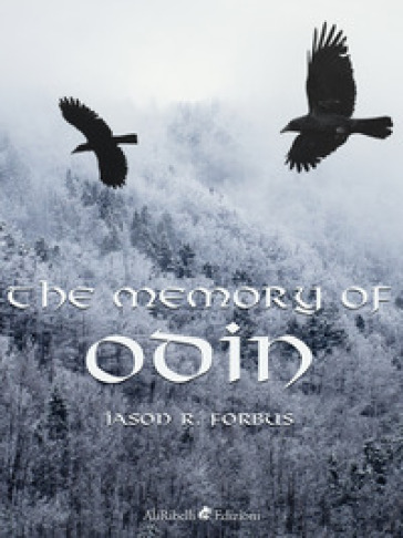 The memory of Odin - Jason Ray Forbus pdf epub