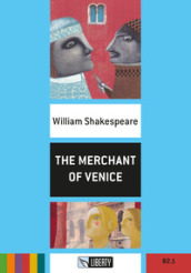 The merchant of Venice. Con CD Audio