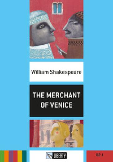 The merchant of Venice. Con File audio per il download - William Shakespeare pdf epub