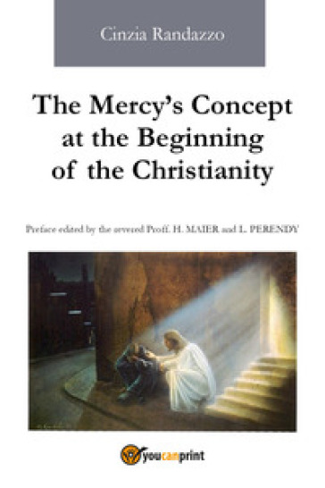 The mercy's concept at the beginning of the christianity - Cinzia Randazzo | Kritjur.org
