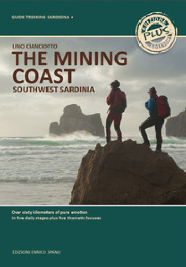 The mining coast. South-west Sardinia - Lino Cianciotto |