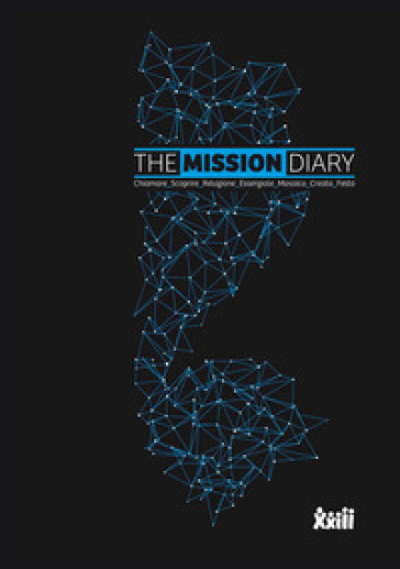 The mission diary. Chiamare_Scoprire_Relazione_Essenziale_ Mosaico_Creato_Festa - Comunità Papa Giovanni XXIII |
