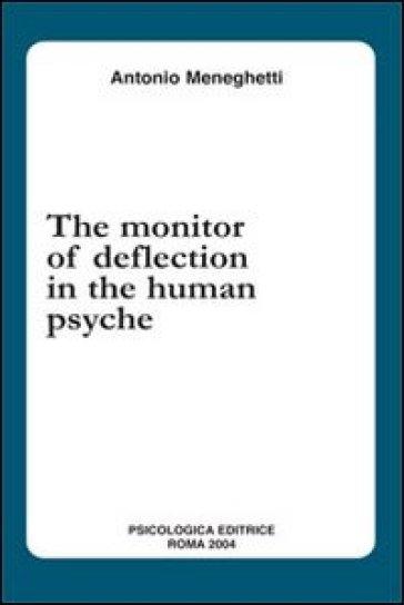 The monitor of deflection in the human psyche - Antonio Meneghetti | Kritjur.org