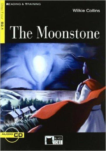 The moonstone. Con CD Audio - William Wilkie Collins |