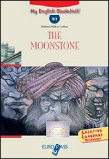 The moonstone. Livello B1. Con espansione online. CD Audio