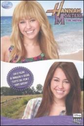 The movie. Hannah Montana