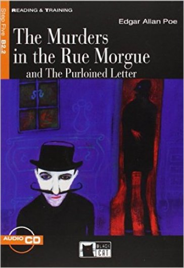 The murders in the Rue Morgue and the purloined Letter. Con CD Audio