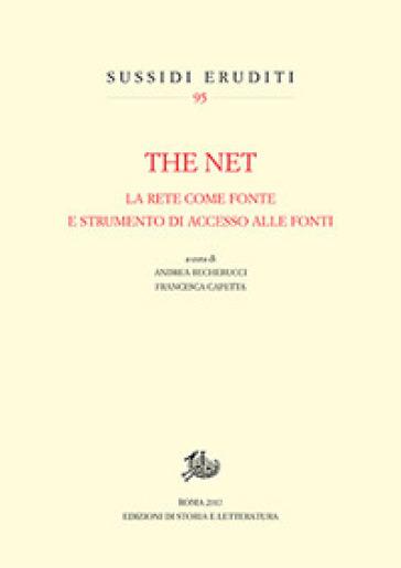 The net. La rete come fonte e strumento di accesso alle fonti - A. Becherucci |