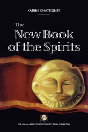 The new book of the spirits