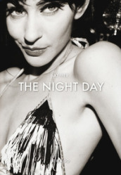 The night day. A story about the other side. Ediz. inglese e francese